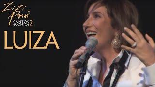 Zizi Possi - Luiza | Cantos & Contos II
