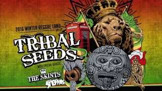 Tribal Seeds - 2016 Winter Reggae Tour (Jan 7 - Jan 30)