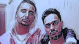 Think Twice - OG Ghuman ft. Jo1 { official audio }