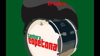 Tambora Copetona --- El Cable