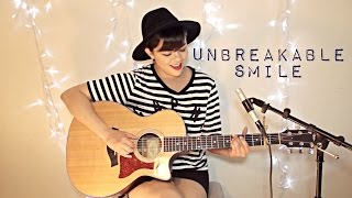 Unbreakable Smile - Tori Kelly Cover