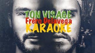 Frero Delavega - Ton visage (instru) KARAOKE + PAROLES