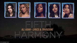 Fifth Harmony - All Again (Traduzione)