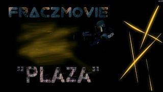 """#FraczMovie - """"Plaza"""""""