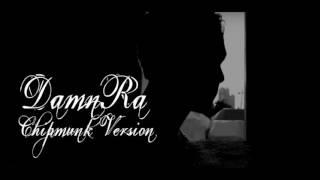 Ravi (VIXX) - DamnRa feat. SAM&SP3CK [Chipmunk Version]