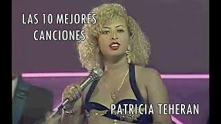 """Las 10 Mejores Canciones de Patricia Teheran """"La Diosa del Vallenato"""""""