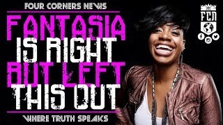 #IUIC | FCN: Fantasia Is Right, But Left This Out!!