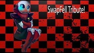SwapFell Tribute!