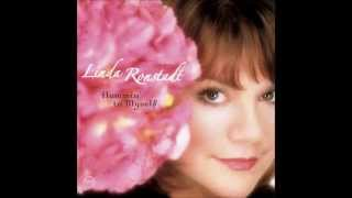"Linda Ronstadt  ""I Fall in Love Too Easily"""