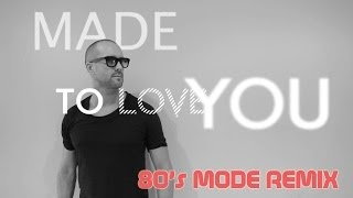 MARCHI'S FLOW FEAT. ROBBIE WULFSOHN Made To Love You (80's Mode Remix)