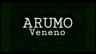 Veneno - Arumo (Lyric Video)