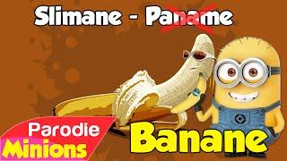 (Parodie Minions) Banane 🍌 (de Slimane - Paname)