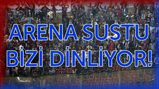 Trabzonspor Taraftarı Türk Telekom Arena'da! Arena sustu bizi dinliyor.
