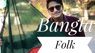 Bangla Folk Mashup (Live Version) - DIPTO RAHMAN
