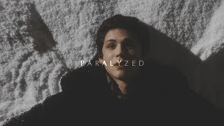 » multifandom | paralyzed