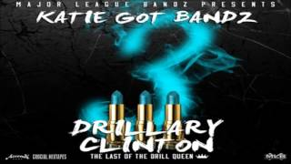 Katie Got Bandz - Make Me Rich (Feat. Jeremih & Chi Hoover) [Drillary Clinton 3] [2015] + DOWNLOAD