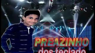 CD NOVO DO PREAZINHO DOS TECLADOS 2017 ( MENINA PAVORO )