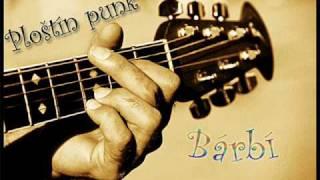 Ploštín Punk - Bárbí