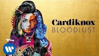 Cardiknox - Bloodlust (Official Audio)
