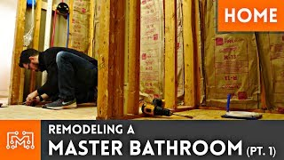 Remodeling a Master Bathroom | Part 1