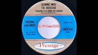 Pierre Lalonde-Donne-Moi Ta Bouche(1967).wmv