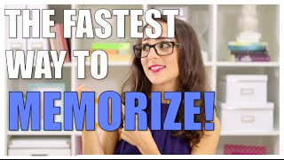 How to Memorize Fast and Easily!