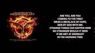 The Hanging Tree - (Mockingjay pt.1 Soundtrack) with lyrics
