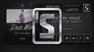 Devin Wild - Into the Night (#SCAN177 Preview)