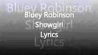 Bluey Robinson- Showgirl with Lyrics.flv