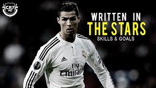 Cristiano Ronaldo • Written In The Stars • Skills & Goals
