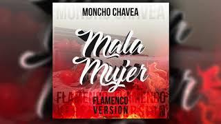 MONCHO CHAVEA - MALA MUJER - COVER - VERSIÓN FLAMENCO