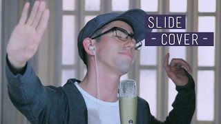 Slide - Calvin Harris (feat.Frank Ocean, Migos) | Cover by Andy Gomez