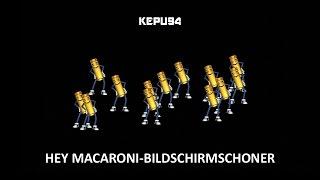 Hey Macaroni! Bildschirmschoner