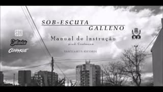 Sob-Escuta - Manual de Instrução feat. Galleno / prod.Conhaque