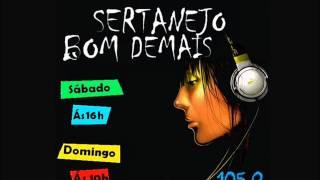 Programa Sertanejo Bom Demais - Nova Educadora FM 105.9