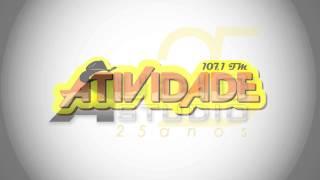 RADIO ATIVIDADE FM - Vinhetas Cantadas