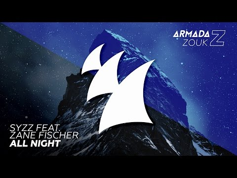 Syzz feat. Zane Fischer - All Night