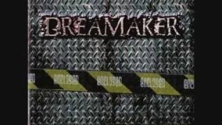 Dreamaker - Living In Fear