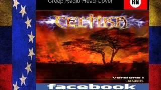 Celtika Creep Radio Head Cover Venezuela