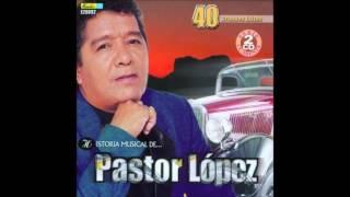 - LAS CALEÑAS - PASTOR LOPEZ (FULL AUDIO)
