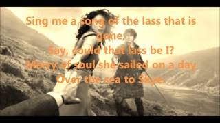 The Skye Boat Song (lyrics) - Outlander (theme song) - feat.  Kathryn Jones/Raya Yarbrough