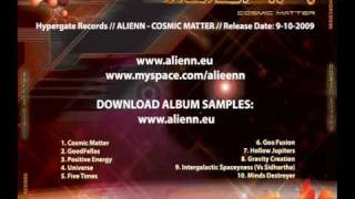 LIVE ACT _ ALIENN Debut Album - Out 9 OCTOBER 2009 - Psy Trance Festival