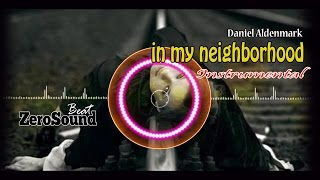 In My Neighborhood Instrumental by Daniel Aldenmark