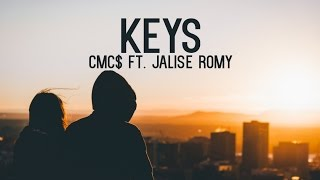 CMC$ - Keys (Lyric Video) ft. Jalise Romy