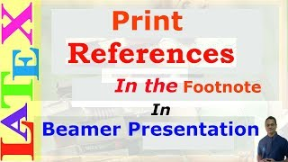 Print References in the Footnote in Beamer Presentation (LaTeX: Tips/Solution-35)
