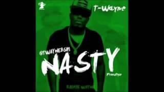 Nasty Freestyle - T Wayne (Clean Version)
