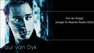 Paul van Dyk - For An Angel (Angel In Heaven Radio Edit)