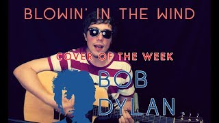 Blowin' In The Wind - Bob Dylan • Cover of the Week • Brooks of Sheffield