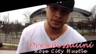 Drew Bossalini ROSE CITY HUSTLE PROMO VIDEO