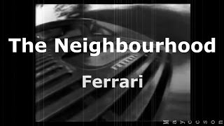 The Neighbourhood - Ferrari Subtitulada al español